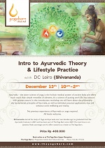 Intro to Ayurvedic Theory and Lifestyle Practice with DC Leiro (Shivananda)