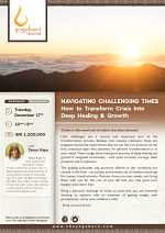 Navigating Challenging Times How to Transform Crisis Into Deep Healing & Growth with Tanya Kaps