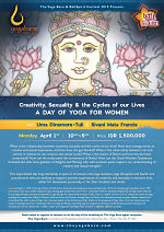 Creativity, Sexuality and the Cycles of our Lives:  A Day of Yoga for Women with Uma Dinsmore-Tuli and Sivani Mata Francis