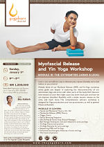 Myofascial Release & Yin Yoga Workshop, Module III: The Extremities (Arms & Legs) with Eka Kailash
