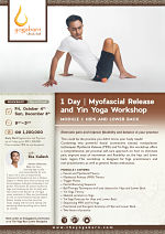 1 Day | Myofascial Release and Yin Yoga Workshop Module I: Hips and Lower Back with Eka Kailash
