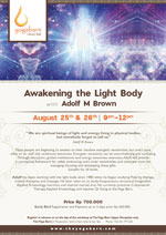 Awakening The Light Body with Dr. Adolf M Brown