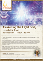 Awakening the Light Body with Adolf M Brown
