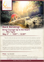 Back Bending – Bring courage up to the Heart!