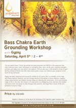 Bass Chakra Earth Grounding Workshop