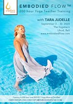 Embodied Flow, 200-hour Foundational Yoga Teacher Training with Tara Judelle