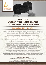Upclose: Deepen Your Relationships with Leah Santa Cruz and Paul Teodo