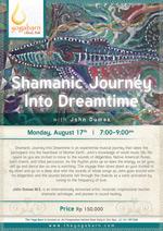 Shamanic Journey Into Dreamtime with John Dumas