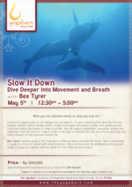 Slow it Down: Dive deeper into movement and breath