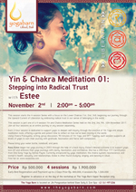 Yin and Chakra Meditation Stepping into Radical Trust with Estee