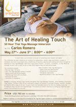 The Art of Healing Touch - 50 Hour Certification Thai Yoga Massage Immersion with Carlos Romero