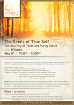 The Seeds of True Self-The Journey of Truth and Purity Series