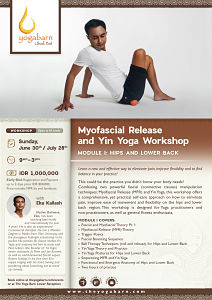 Myofascial Release and Yin Yoga Workshop, Module I: Hip and Lower Back with Eka Kailash